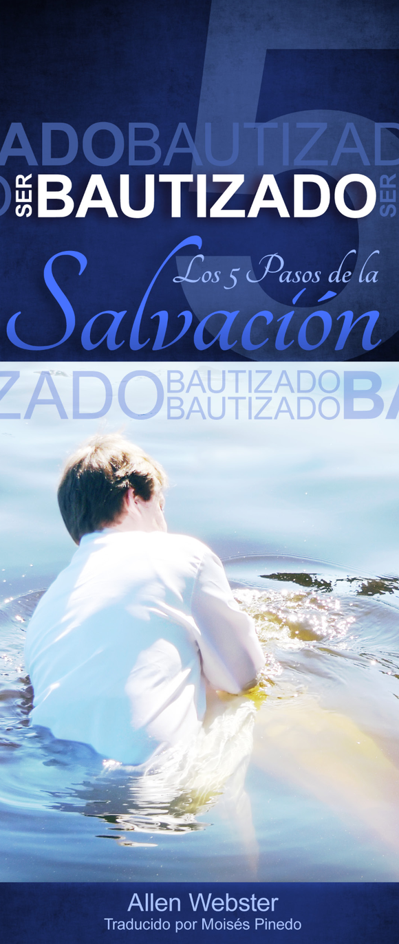 Los 5 Pasos de la Salvación: Ser Bautizado (Pack of 10) - Glad Tidings Publishing