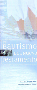 El Bautismo del Nuevo Testamento (Pack of 10) - Glad Tidings Publishing