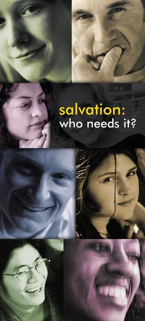 Salvation: Who Needs It? (Pack of 10) - Glad Tidings Publishing