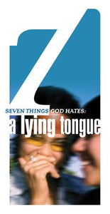 Seven Things a Loving God Hates: A Lying Tongue (Pack of 5) - Glad Tidings Publishing