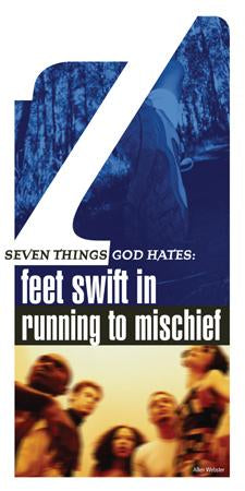 Seven Things a Loving God Hates: Feet Swift in Running to Mischief (Pack of 5) - Glad Tidings Publishing