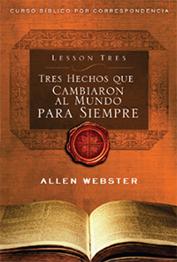 SPANISH Lesson 3: Three Facts that Changed the World Forever (Pack of 25) - Glad Tidings Publishing