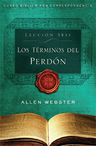 SPANISH Lesson 6: The Terms of Forgiveness (Pack of 25) - Glad Tidings Publishing