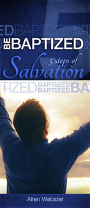 5 Steps of Salvation: Be Baptized (Pack of 10) - Glad Tidings Publishing