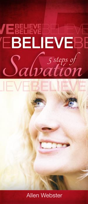 5 Steps of Salvation: Believe (Pack of 10) - Glad Tidings Publishing