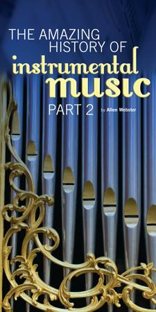 The Amazing History of Instrumental Music: Part 2 (Pack of 5) - Glad Tidings Publishing