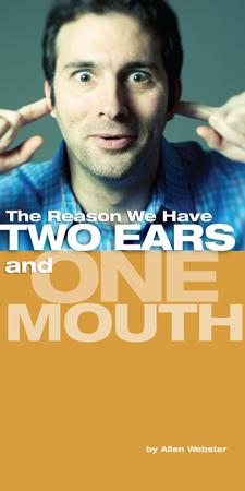 The Reason We Have Two Ears and One Mouth (Pack of 5) - Glad Tidings Publishing