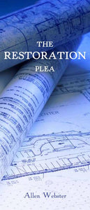 The Restoration Plea (Pack of 10) - Glad Tidings Publishing