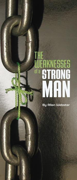 The Weakness of a Strong Man (Pack of 10) - Glad Tidings Publishing