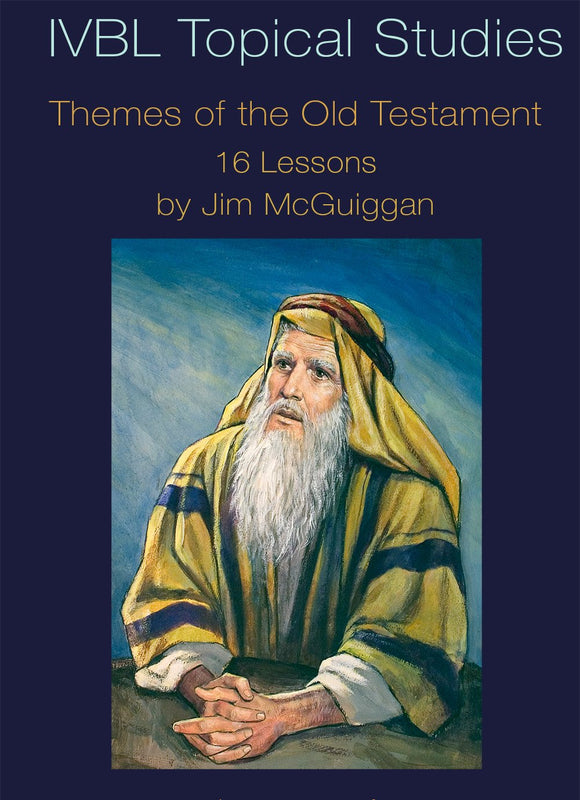 Themes of the Old Testament - IVBL - Glad Tidings Publishing
