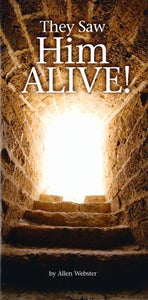 They Saw Him Alive! (Pack of 5) - Glad Tidings Publishing