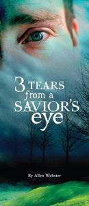 Three Tears from A Savior's Eye (Pack of 10) - Glad Tidings Publishing
