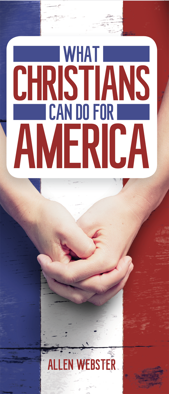 What Christians Can Do For America - Glad Tidings Publishing