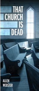 That Church is Dead (Pack of 10) - Glad Tidings Publishing