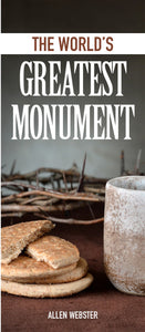 The World's Greatest Monument (Pack of 10) - Glad Tidings Publishing
