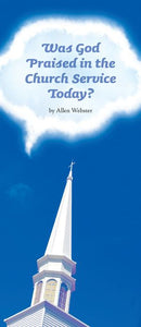 Was God Praised in the Church Service Today? (Pack of 10) - Glad Tidings Publishing