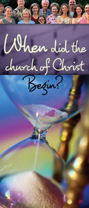 When did the Church of Christ Begin? (Pack of 10) - Glad Tidings Publishing
