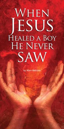 When Jesus Healed the Boy He Never Saw (Pack of 5) - Glad Tidings Publishing