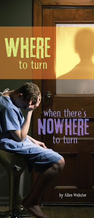 Where to Turn When There's Nowhere to Turn (Pack of 10) - Glad Tidings Publishing