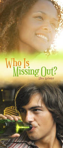 Who is Missing Out? (Pack of 10) - Glad Tidings Publishing