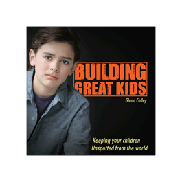 Building Great Kids - Glad Tidings Publishing