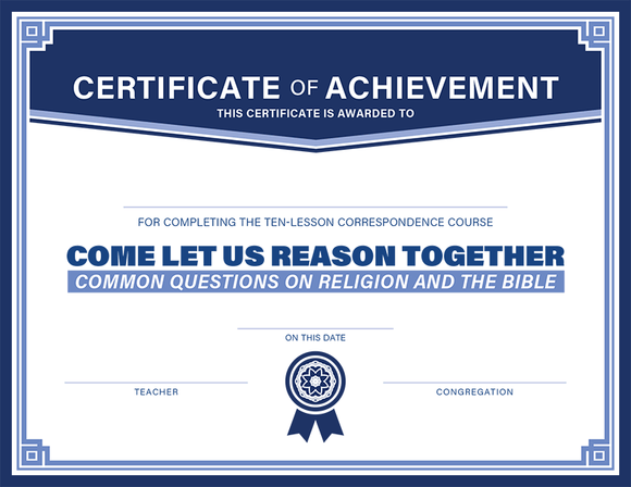Come Let Us Reason Together: Certificates of Completion (Pack of 10) - Glad Tidings Publishing
