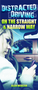 Distracted Driving on the Straight and Narrow Way (Pack of 10) - Glad Tidings Publishing