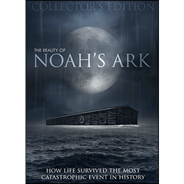 The Reality of Noah's Ark - Collector's Edition - Glad Tidings Publishing