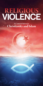 Religious Violence: A Contrast Between Christianity and Islam (Pack of 5) - Glad Tidings Publishing