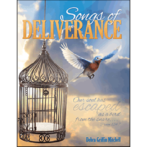 Songs of Deliverance - Glad Tidings Publishing