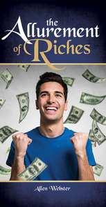 The Allurement of Riches - Glad Tidings Publishing