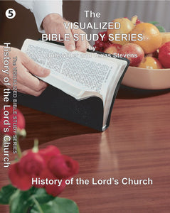 VBSS Visualized Bible Study Series Disc 5 History of the Lord's Church - Glad Tidings Publishing
