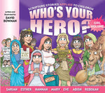 """WHO'S YOUR HERO?"" GIRL VOLUME"