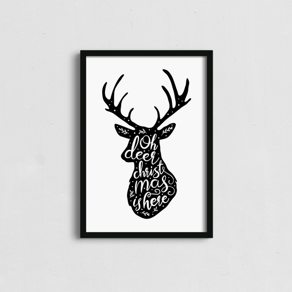 Oh Deer Christmas is Here Poster