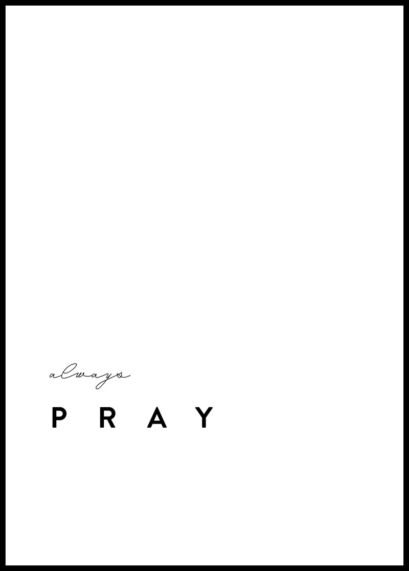 Always pray - Christian poster