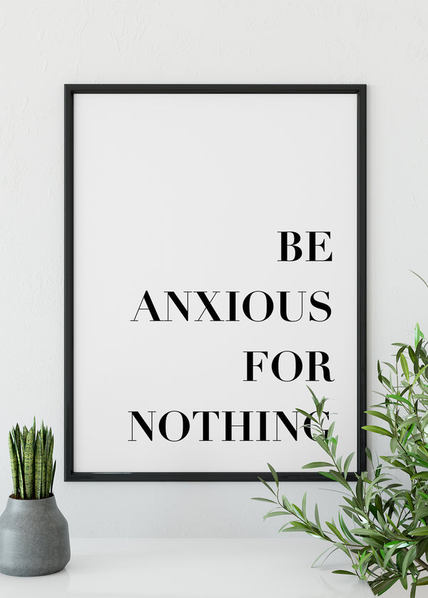 Be anxious for nothing - Christian poster