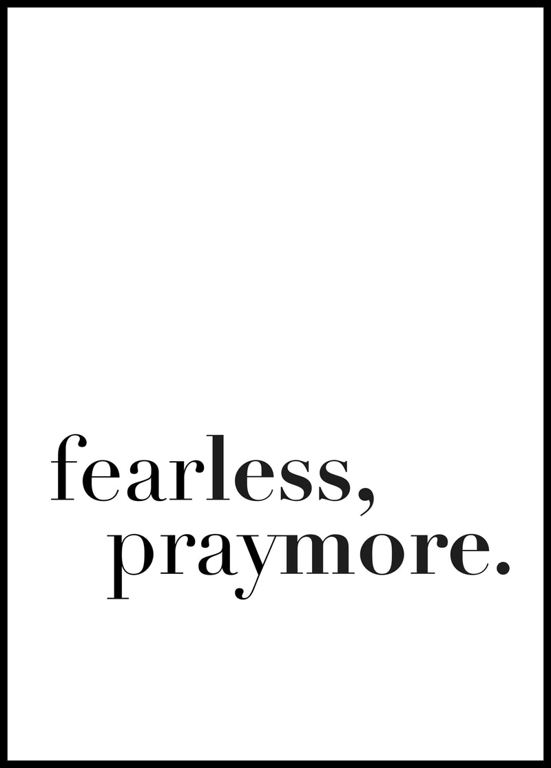 Fear less, pray more - Christian poster