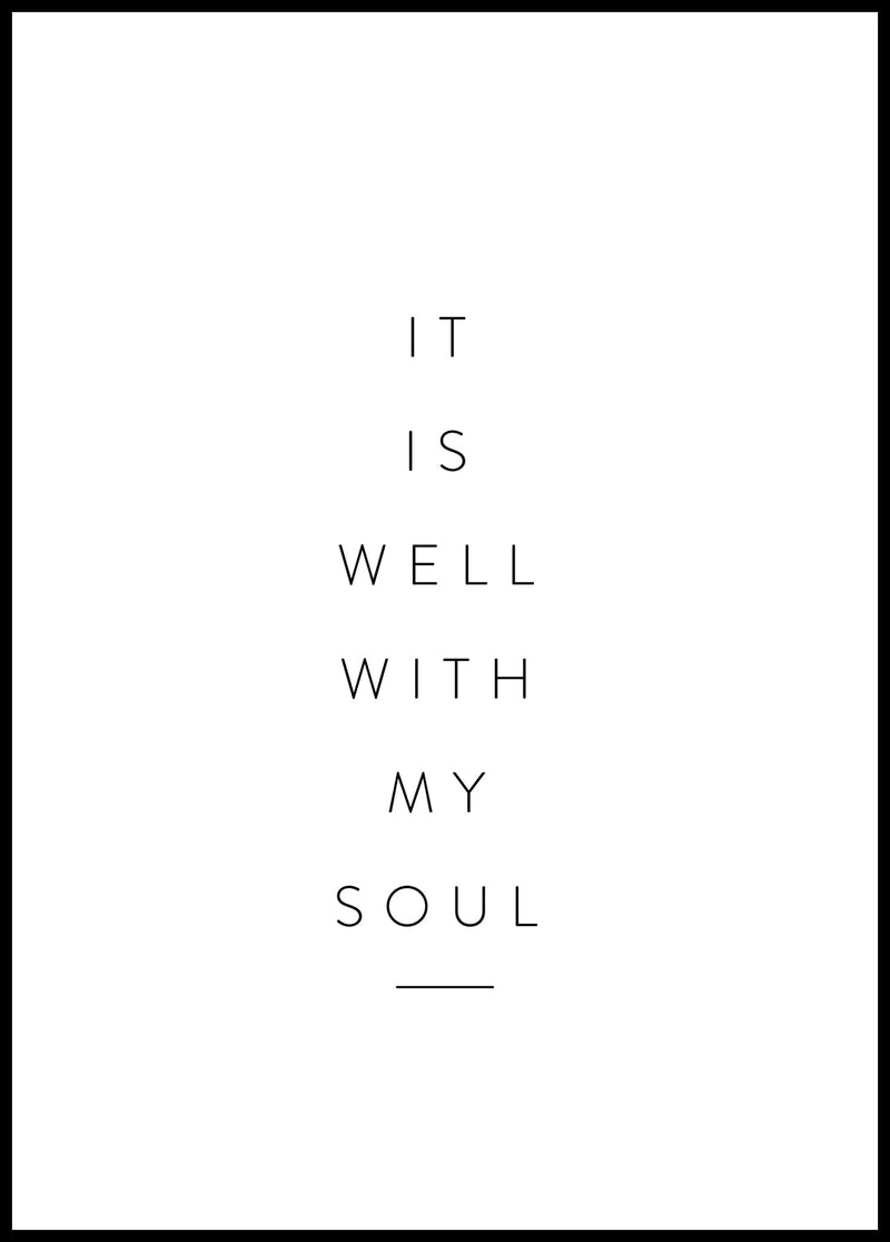 It is well with my soul - Christian poster