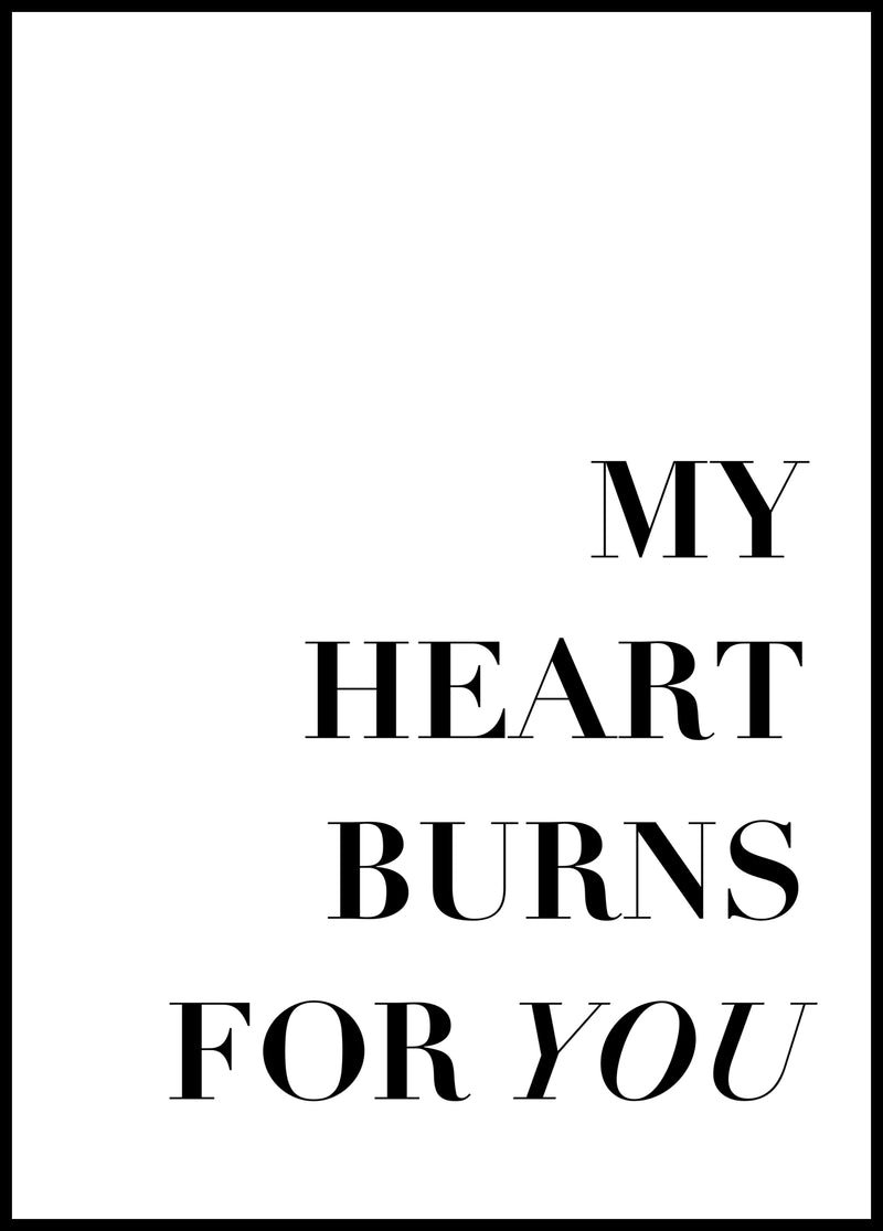 My heart burns for You - Christian poster