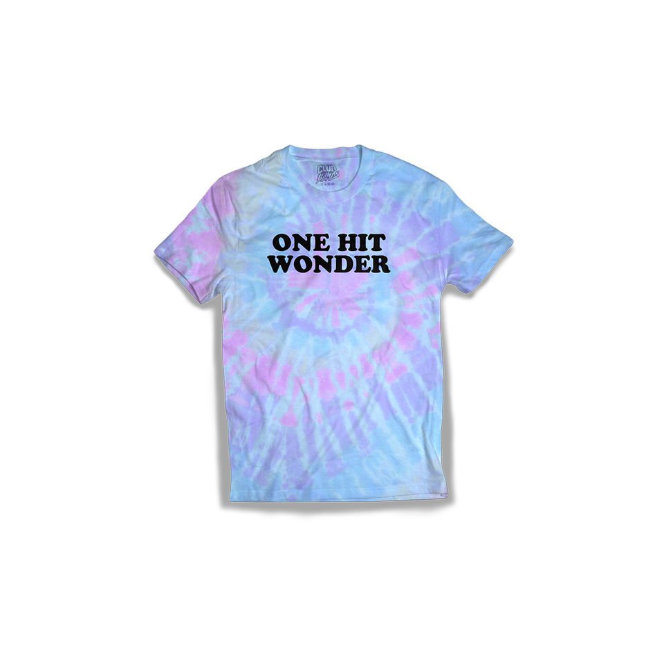 One Hit Wonder (Tie-Dye)