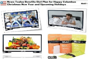 Teatox Benefits Diet Plan for Happy Columbus Christmas New Year and Upcoming Holidays