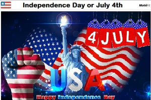 The Fourth of July: known as Independence Day or July 4th