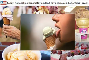 Today: National Ice Cream Day couldn't have come at a better time