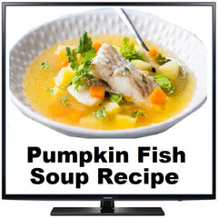 Pumpkin and Fish Soup Recipe