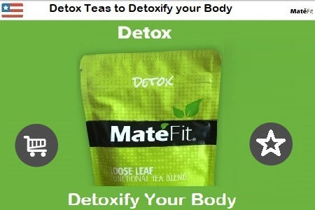News Detox Teas to Detoxify your Body - MateFit.me Teatox Co