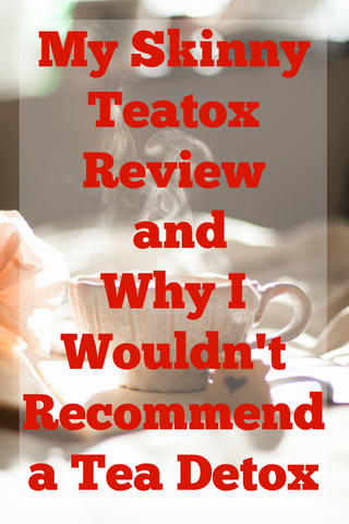 My Skinny Teatox Review and Why I Wouldn't Recommend a Teatox - this blogger gives her honest review on teatoxing and it just doesn't sound worth it! There are plenty of better ways to lose weight!