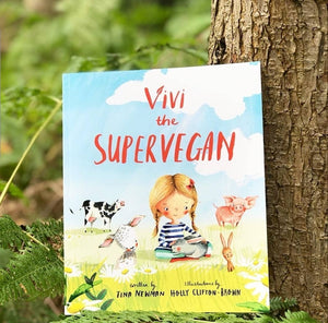 Vivi the Supervegan - Children's Book - Tina Newman