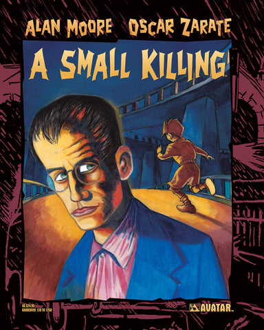 Alan Moore A SMALL KILLING HC