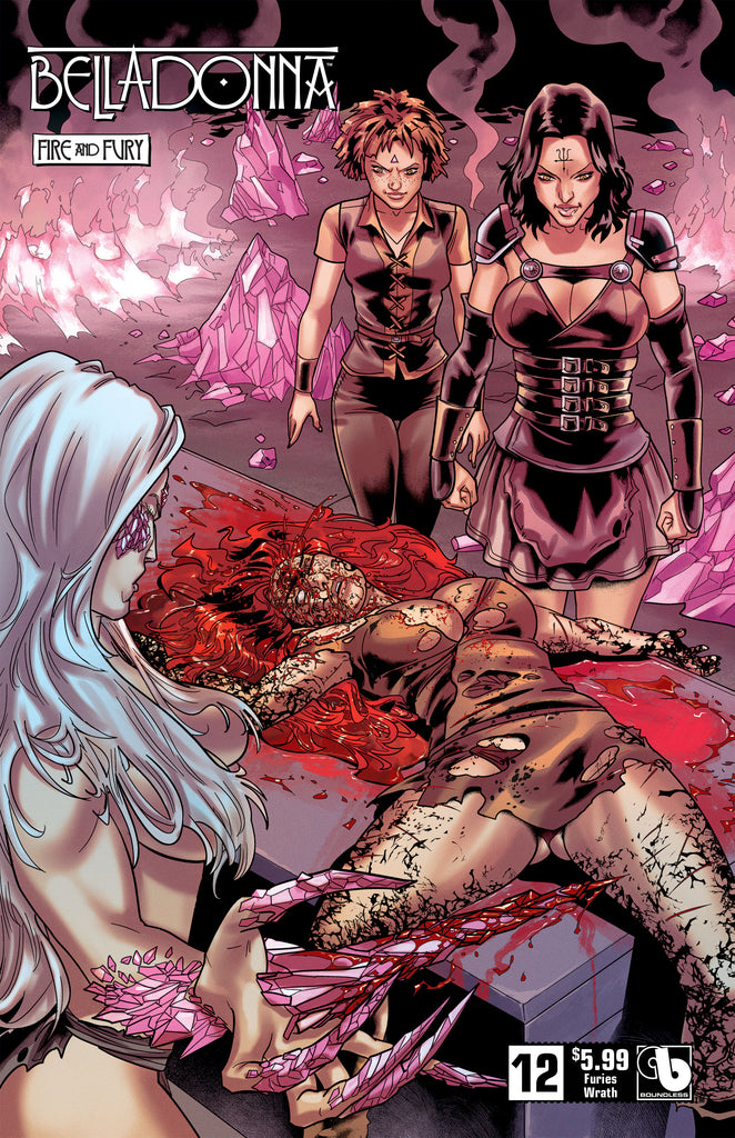 BELLADONNA: FIRE & FURY #12 Furies Wrath