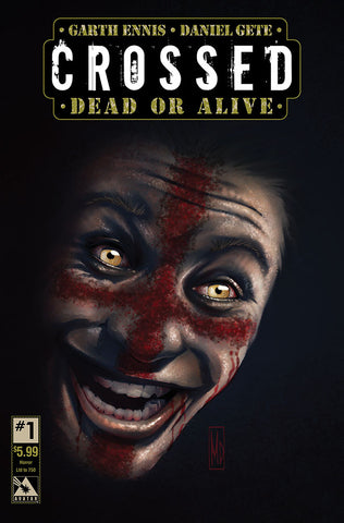 CROSSED: DEAD OR ALIVE #1 Horror